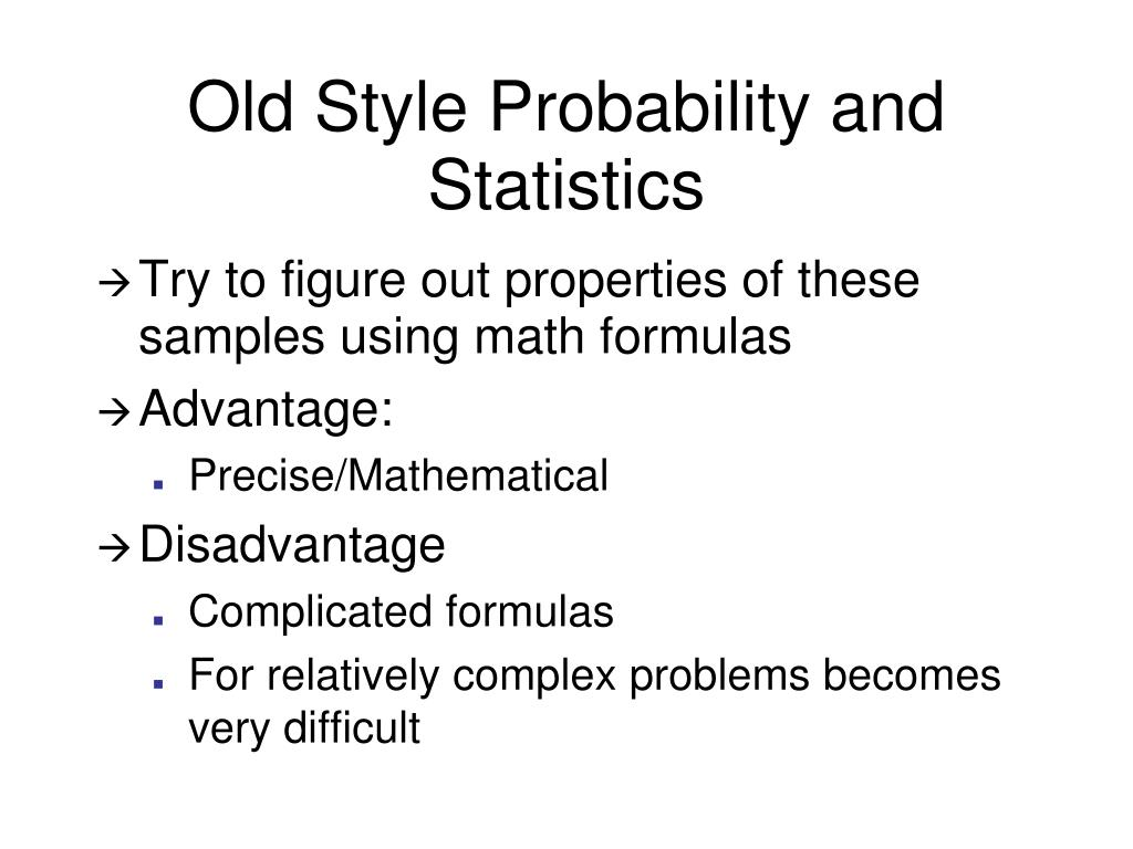 Old Style Probability and Statistics
