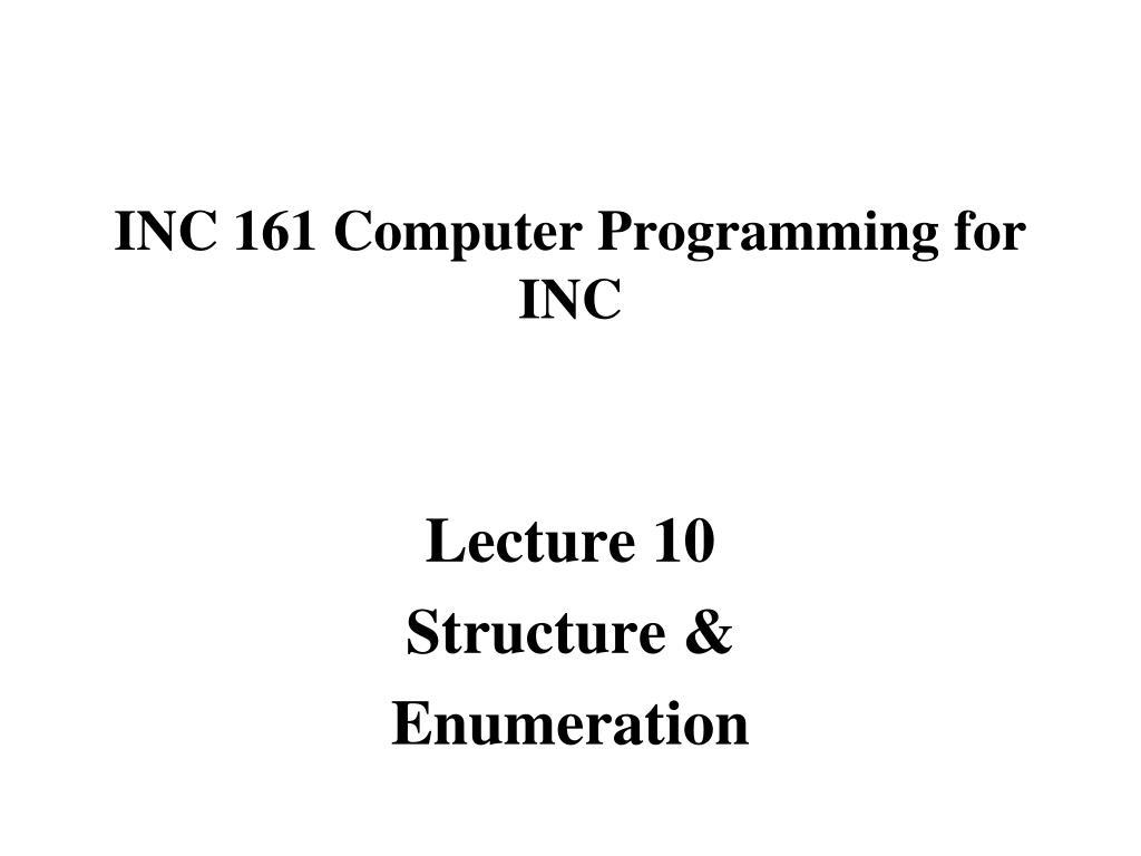 INC 161 Computer Programming for INC