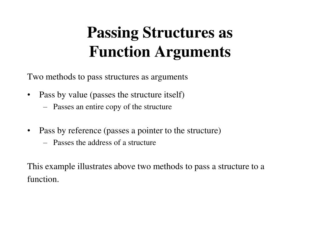Passing Structures as