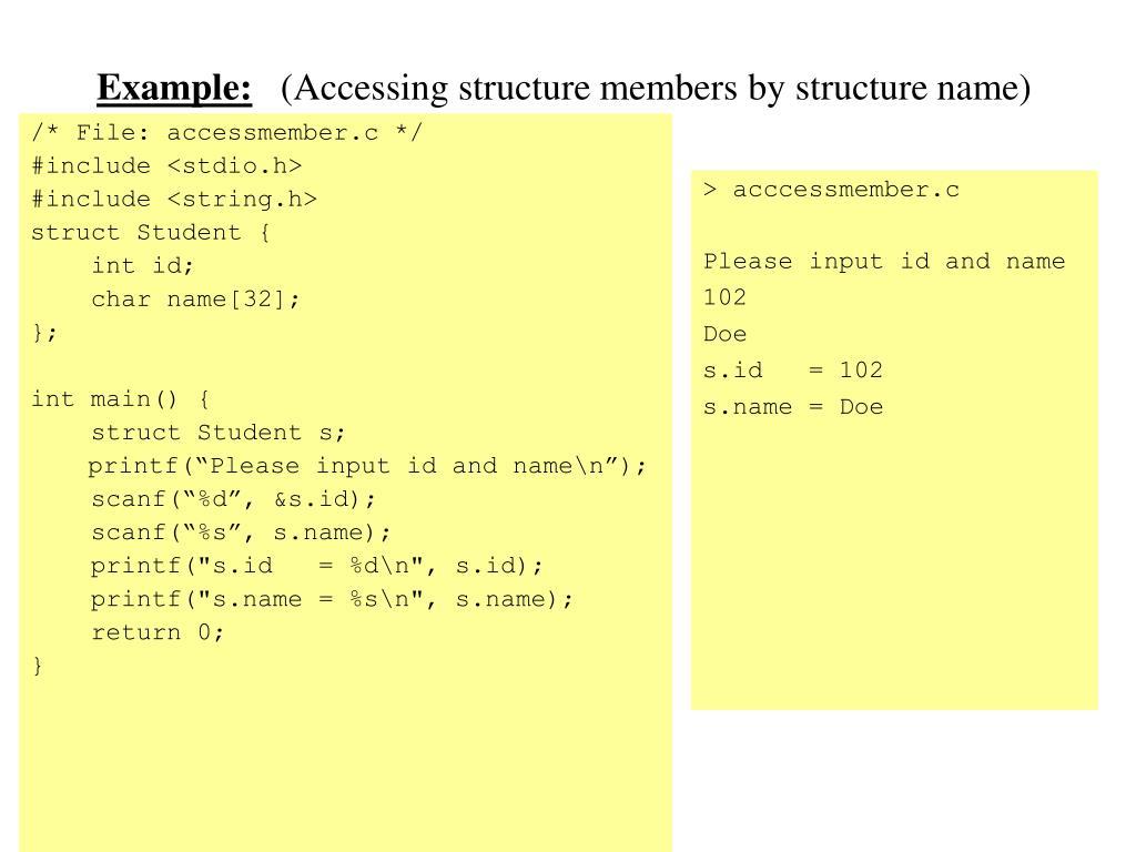 /* File: accessmember.c */