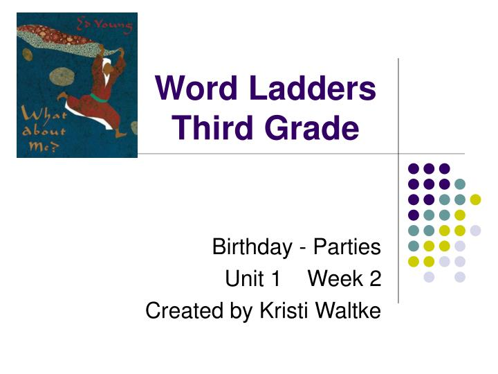 Word ladders third grade l.jpg