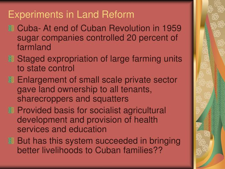Experiments in Land Reform