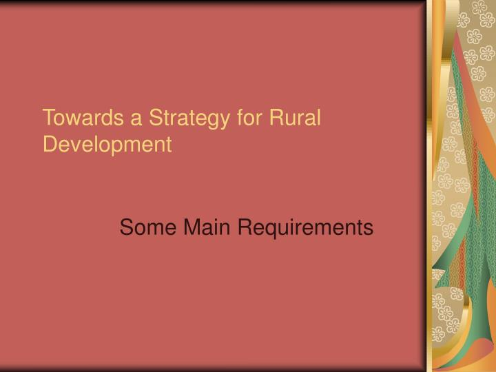 Towards a strategy for rural development