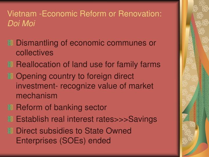 Vietnam -Economic Reform or Renovation: