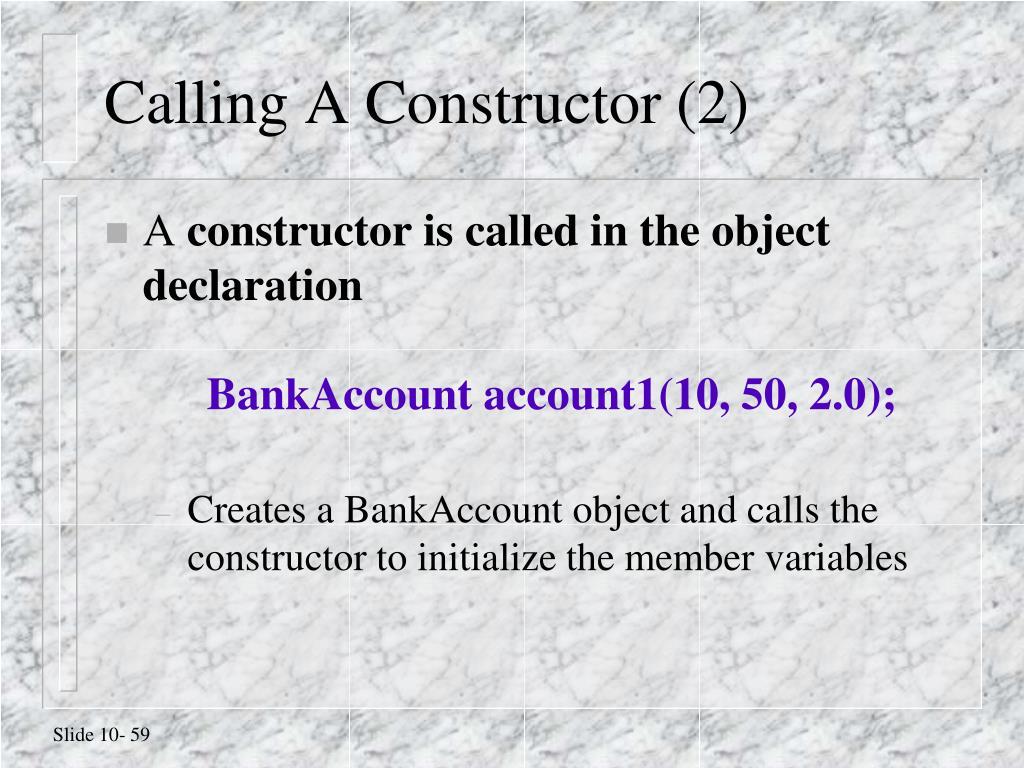 Calling A Constructor (2)