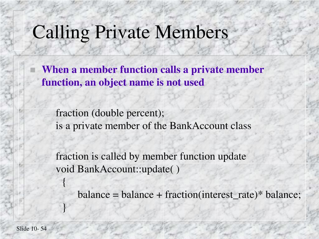 Calling Private Members
