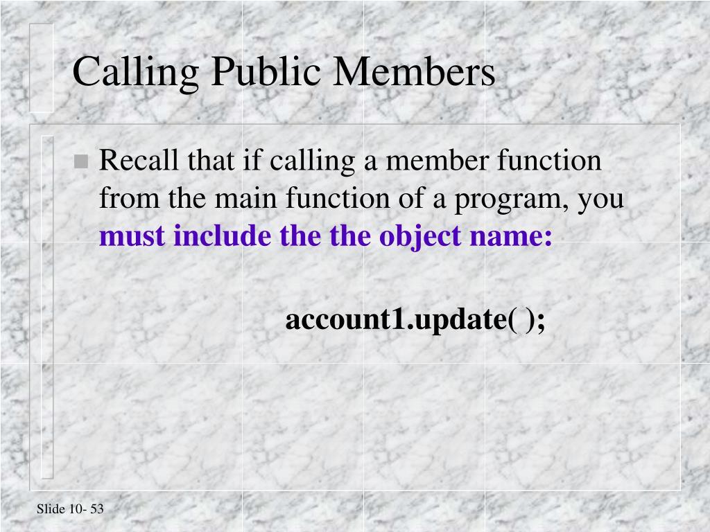 Calling Public Members