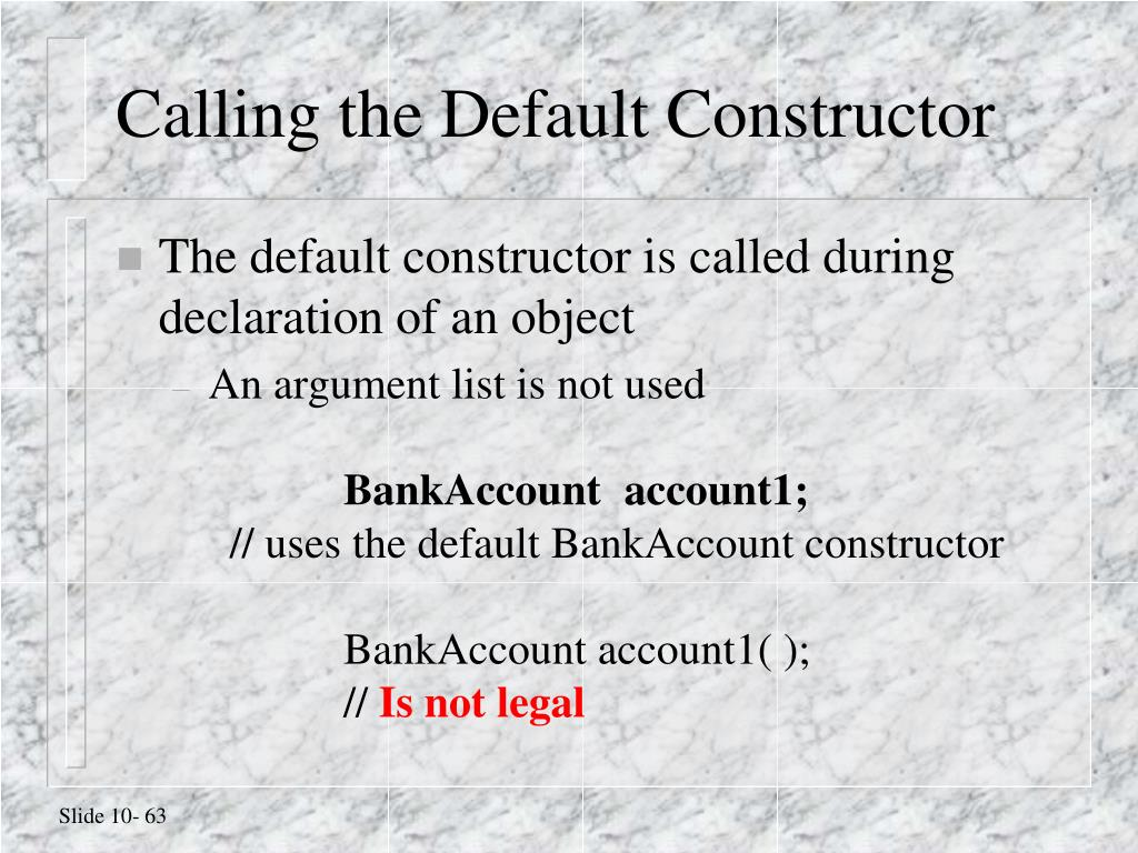 Calling the Default Constructor