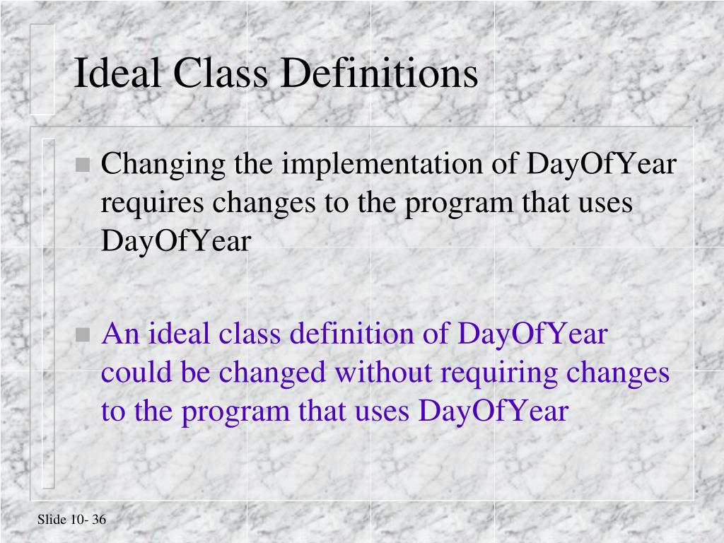 Ideal Class Definitions