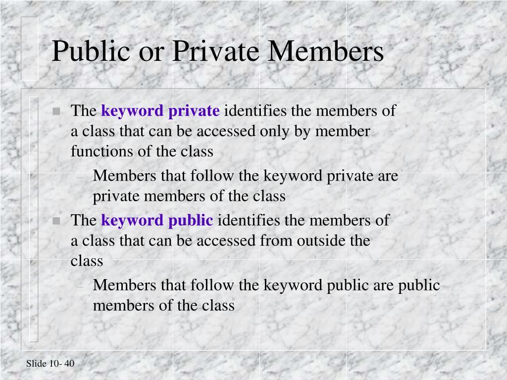 Public or Private Members