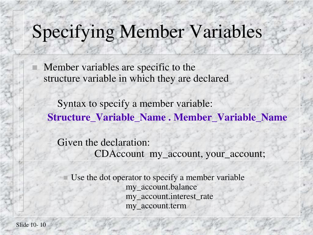 Specifying Member Variables