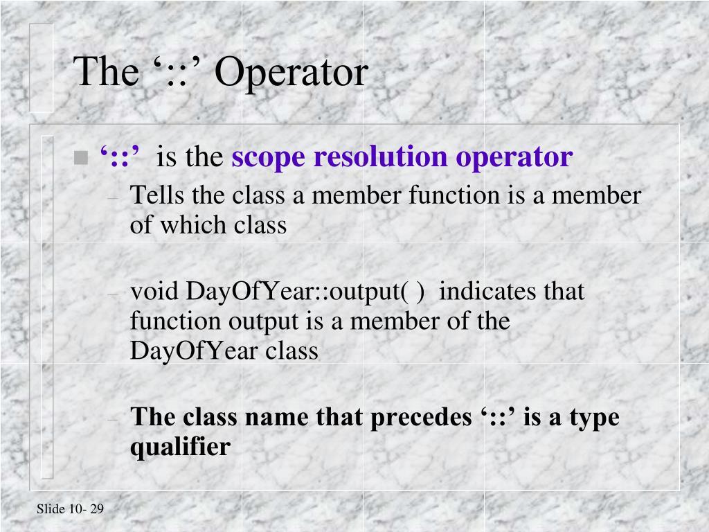 The '::' Operator
