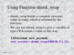 using function shrink wrap