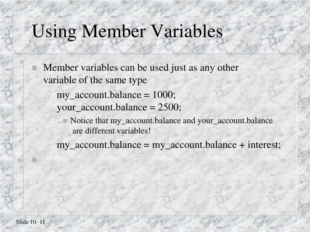 Using Member Variables