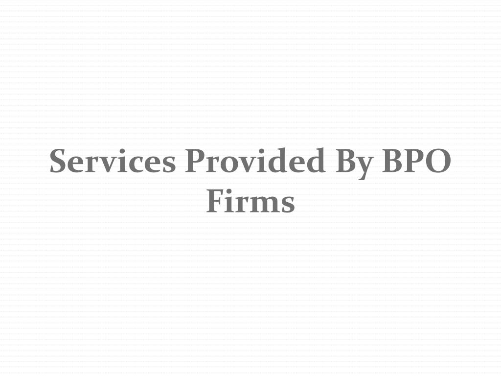 Services Provided By BPO Firms
