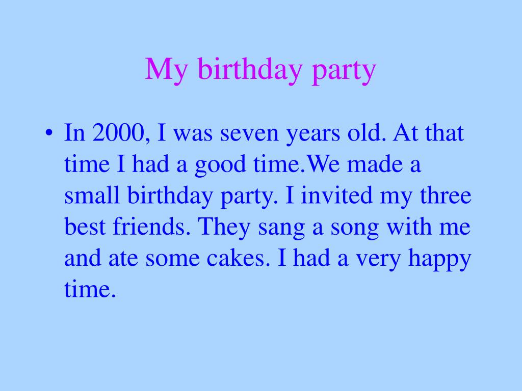 My birthday party