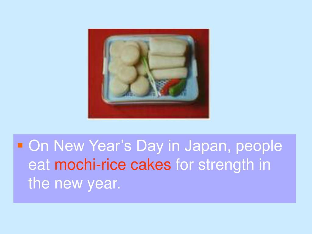 On New Year's Day in Japan, people eat