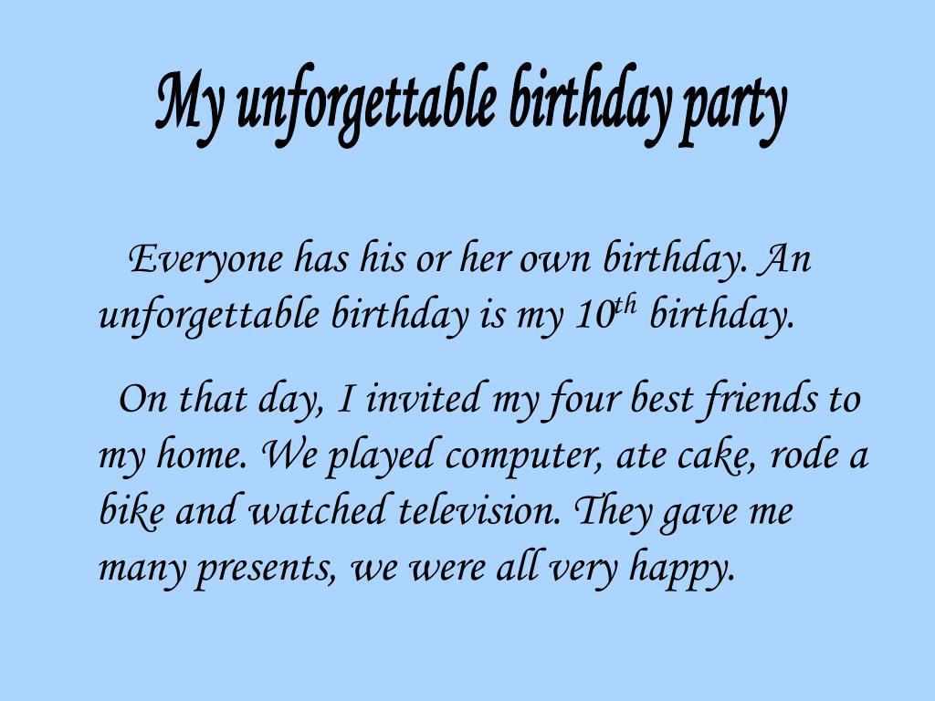 My unforgettable birthday party