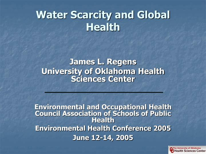 Water scarcity and global health l.jpg