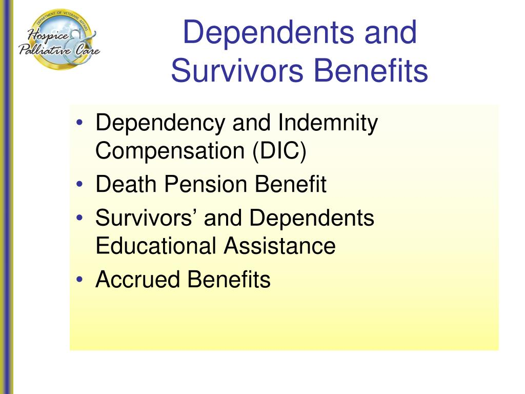 Dependents and Survivors Benefits