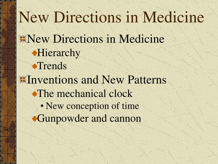 New Directions in Medicine