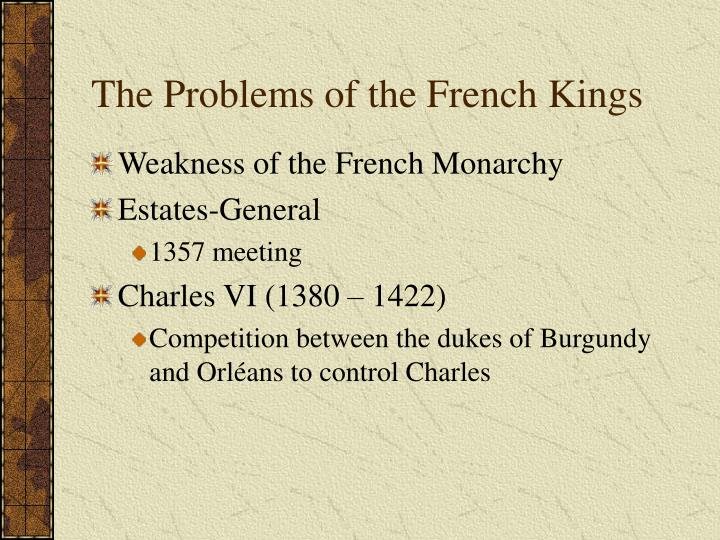 The Problems of the French Kings
