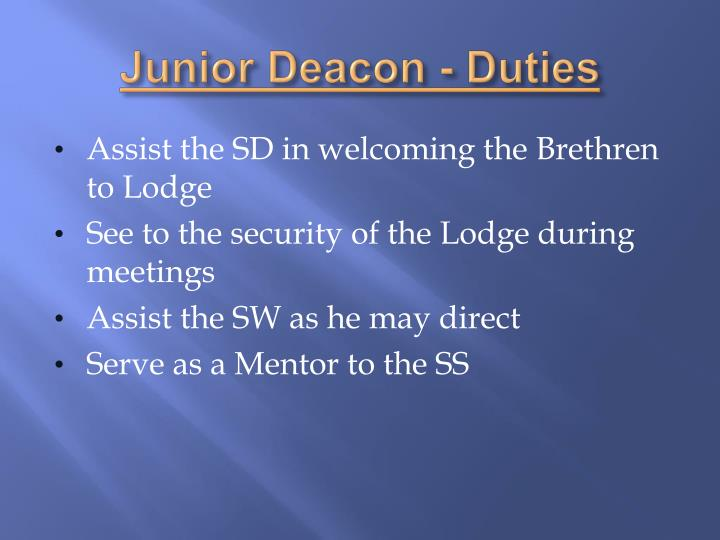 Junior Deacon - Duties