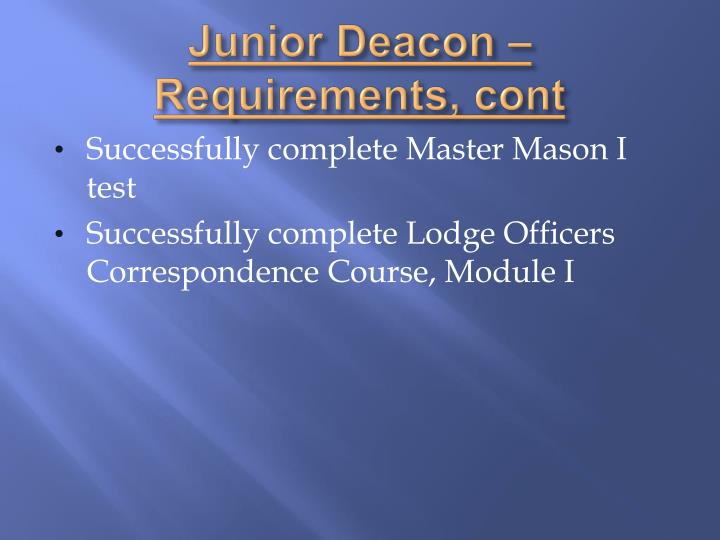 Junior Deacon – Requirements,