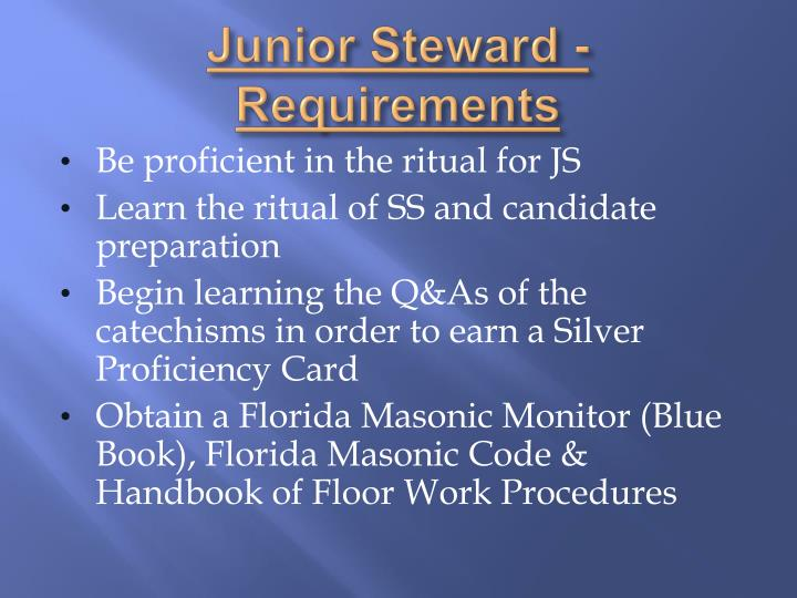 Junior Steward - Requirements