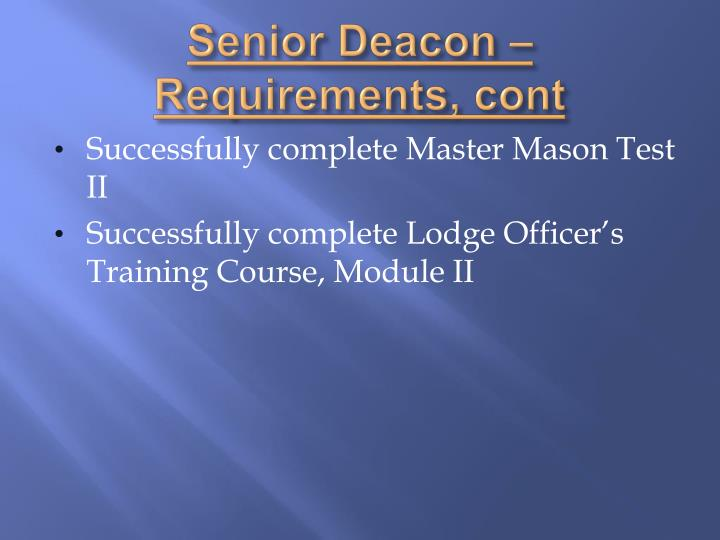 Senior Deacon – Requirements,