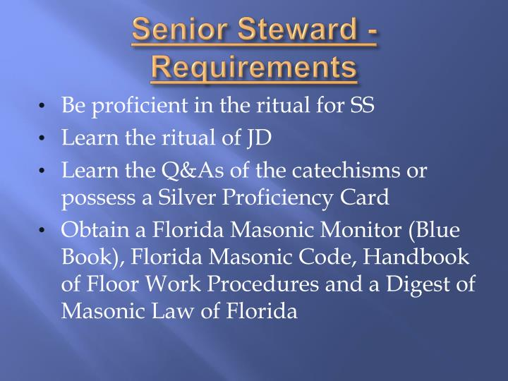 Senior Steward - Requirements
