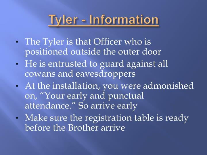 Tyler - Information