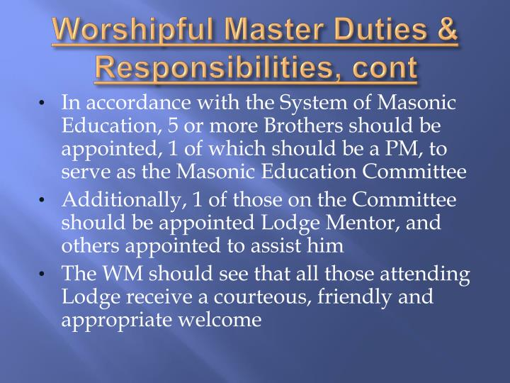 Worshipful Master Duties &