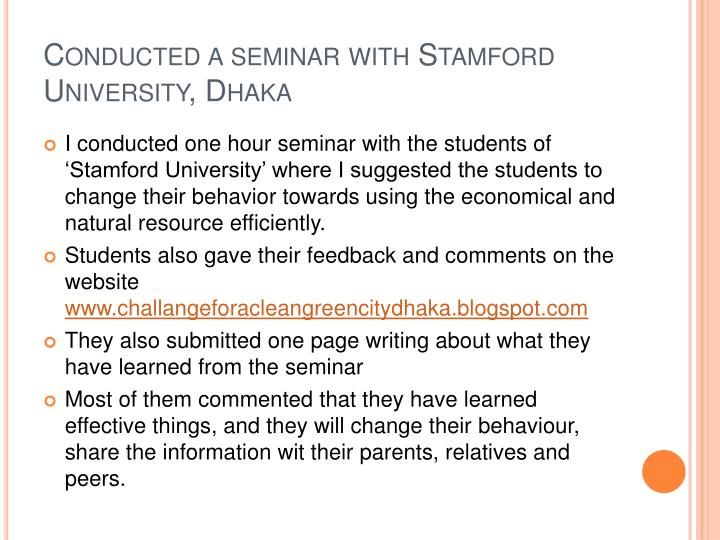 Conducted a seminar with Stamford University, Dhaka