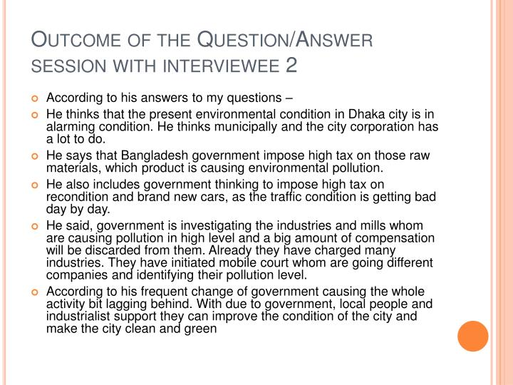 Outcome of the Question/Answer session with interviewee 2