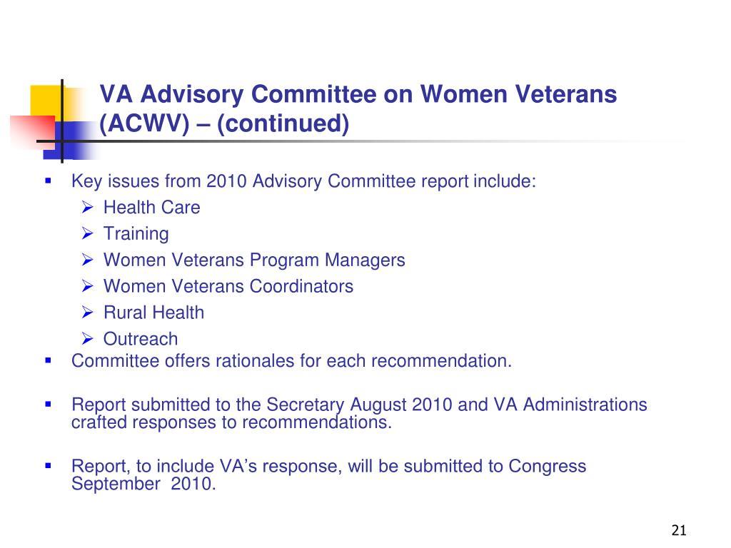 VA Advisory Committee on Women Veterans (ACWV) – (continued)