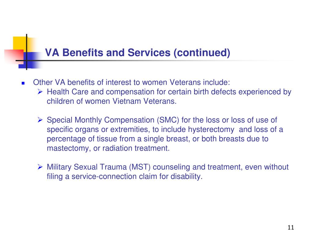 VA Benefits and Services (continued)
