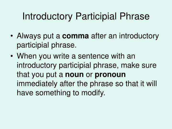 Introductory Participial Phrase
