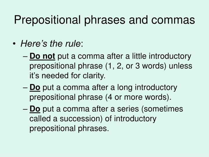 Prepositional phrases and commas
