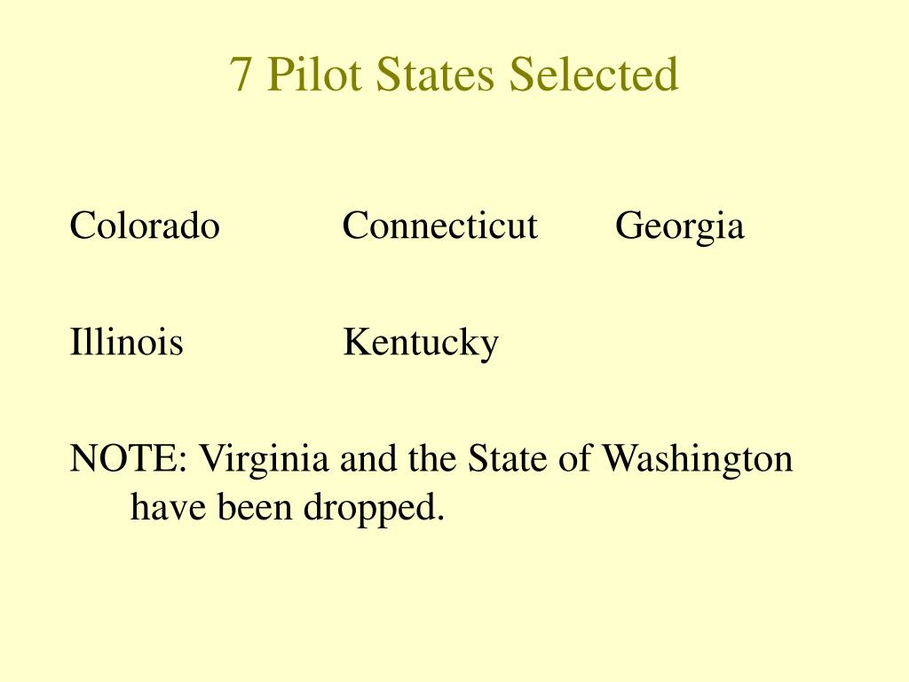 7 Pilot States Selected