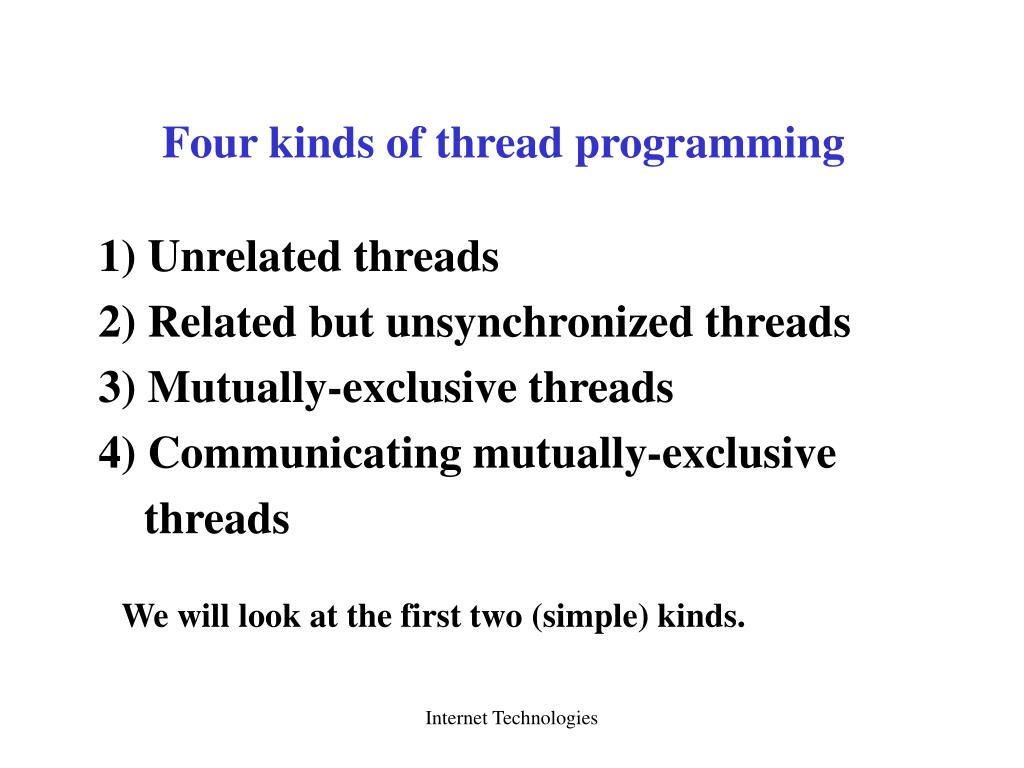 Four kinds of thread programming