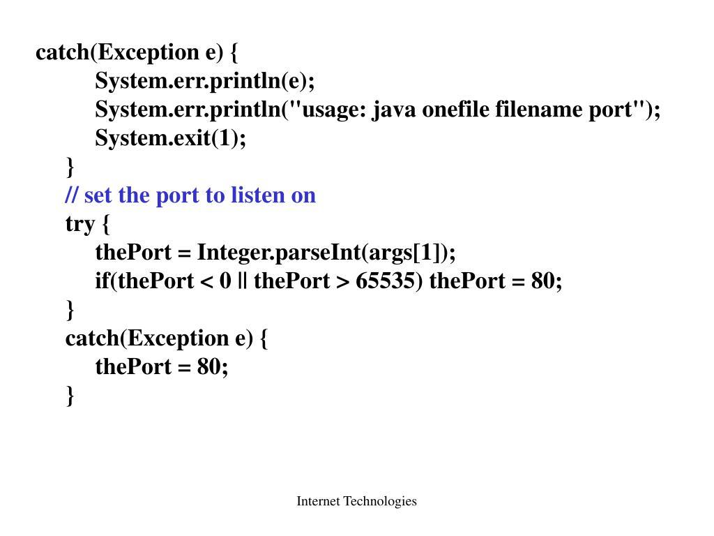 catch(Exception e) {