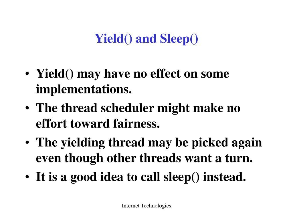 Yield() and Sleep()