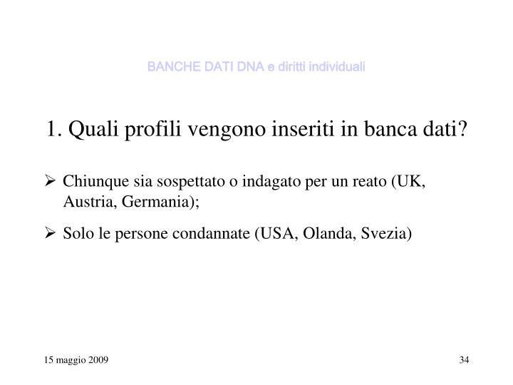 BANCHE DATI DNA e diritti individuali