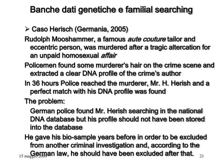 Banche dati genetiche e familial searching
