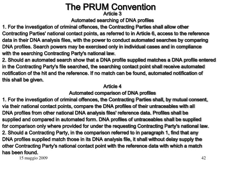 The PRUM Convention