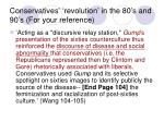 conservatives revolution in the 80 s and 90 s for your reference