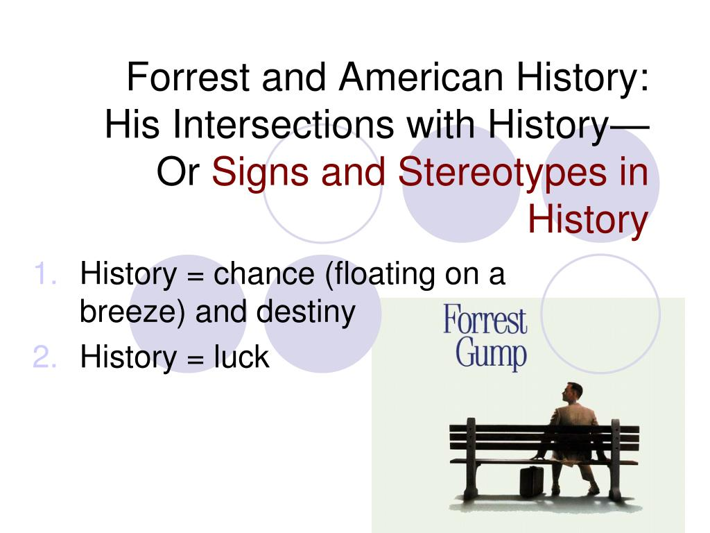 Forrest and American History: