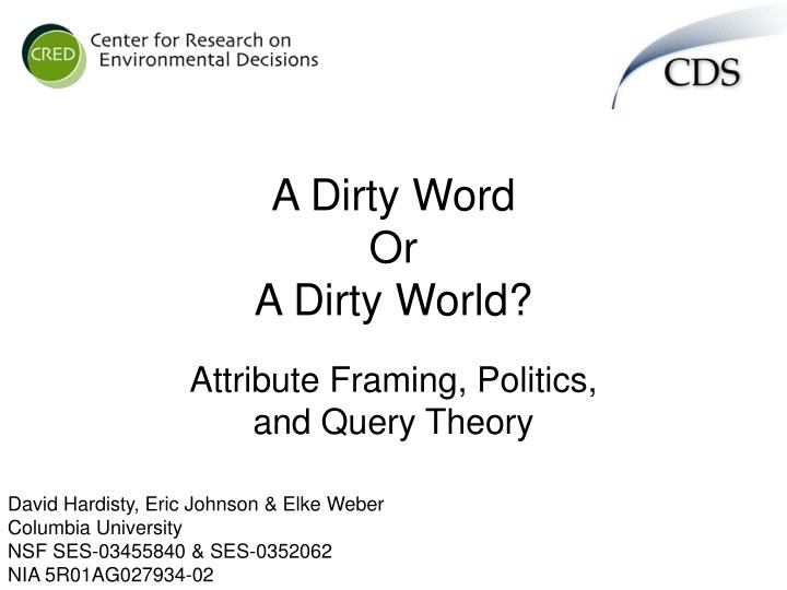 A Dirty Word