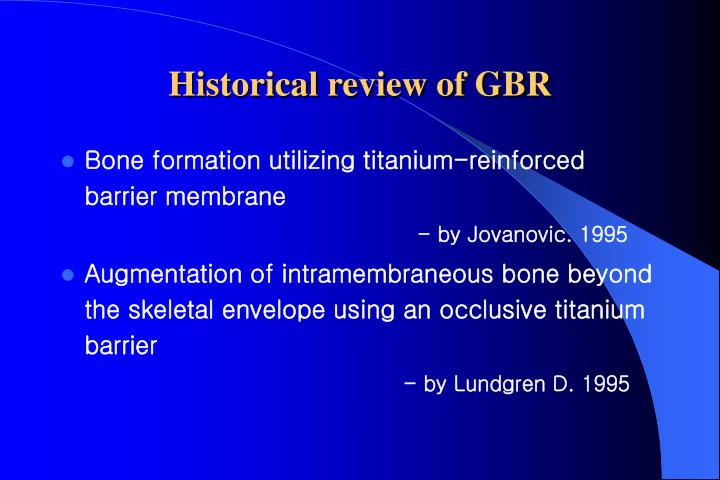 Historical review of GBR